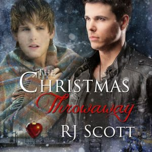 The Christmas Throwaway, MM Romance, RJ Scott, Gay Romance