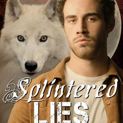 Splintered Lies (Shadow Of The Wolf Book 3) with Diane Adams