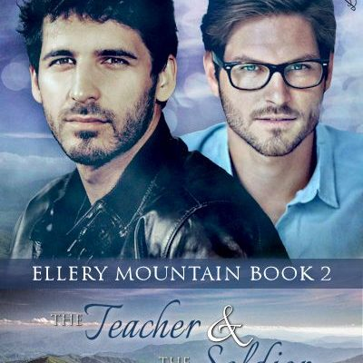 Focus On…The Teacher & The Soldier (Ellery Mountain #2)
