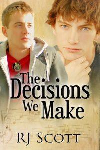 The Decisions We make MM Romance RJ Scott