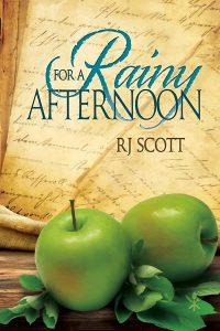 For A Rainy Afternoon, Gay Romance, MM Romance, RJ Scott