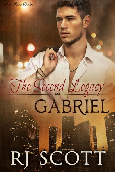 RJ Scott, Gabriel, Legacy Series, MM Romance, Gay Romance