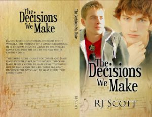 The Decisions We Make, RJ Scott, Gay Romance, MM Romance, YA