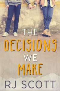 The Decisions We Make RJ Scott MM Romance Author