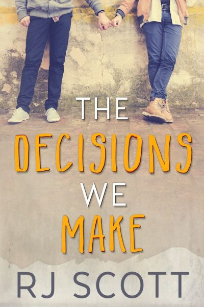 The Decisions We Make RJ Scott MM Romance Author