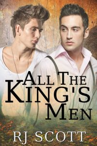 All The Kings Men, RJ Scott, MM Romance, Gay Romance