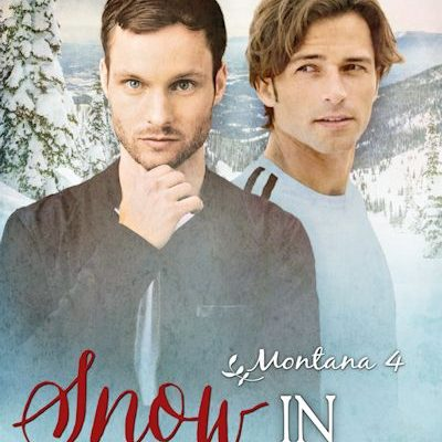 Snow in Montana (Montana #4)