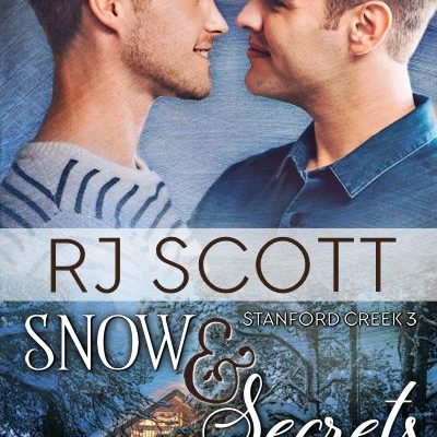 Snow & Secrets (Stanford Creek #3)