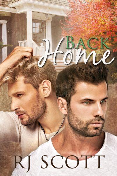 Back Home, RJ Scott, MM Romance, Gay Romance