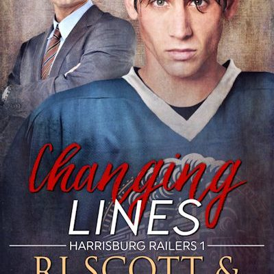 Focus On…Changing Lines (Harrisburg Railers #1)