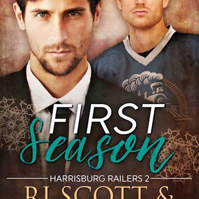 Focus On…First Season (Harrisburg Railers #2)