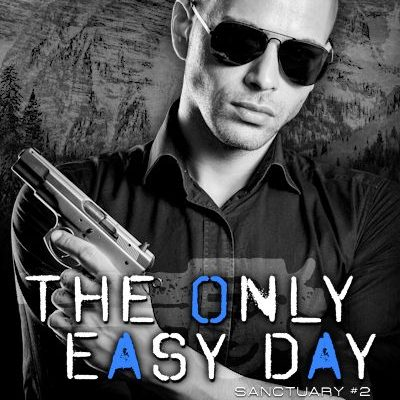Sanctuary The Only Easy Day MM romance Action Adventure RJ Scott