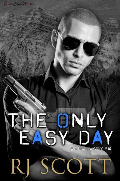 The Only Easy Day (Sanctuary #2)