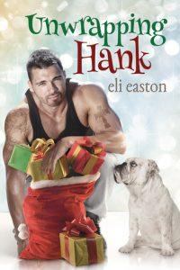 Unwrapping Hank Top Ten MM Romance RJ Scott Eli Easton
