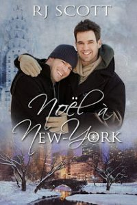 Noel a New York, French Translation, RJ Scott, MM Romance, New York Christmas