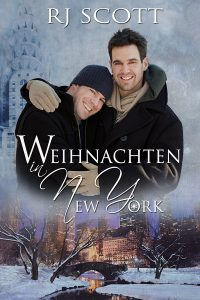 Weihnachten in New York MM Romance RJ Scott German Translation