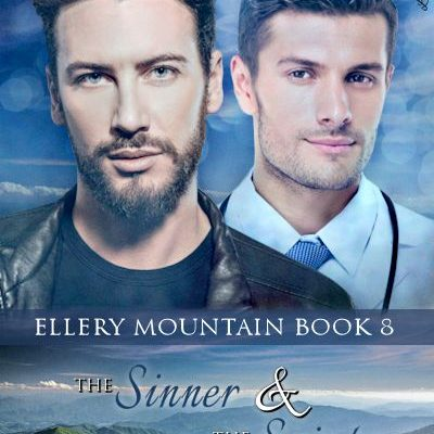 The Sinner & The Saint (Ellery Mountain #8) OUT NOW!