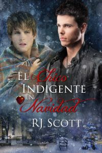 El chico indigente en navidad RJ Scott MM Romance The Christmas Throwaway Spanish Translation