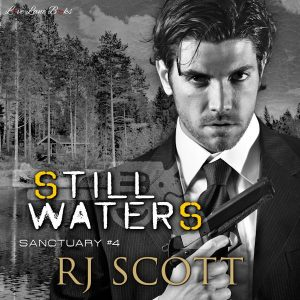 Still Waters Sanctuary Bodyguards FBI SEALS RJ Scott MM Romance