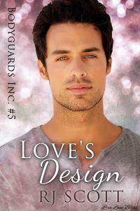 Love's Design Undercover Lovers Bodyguards Inc RJ Scott MM Romance Author Gay Romance Author Action Adventure