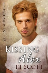 Kissing Alex Love's Design Undercover Lovers Bodyguards Inc RJ Scott MM Romance Author Gay Romance Author Action Adventure