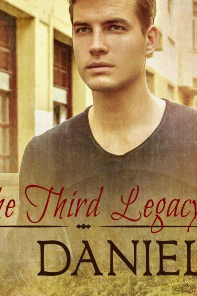 Legacy Book 3 Daniel Kyle Gabriel MM Romance gay Romance Ranch Cowboy RJ Scott