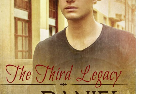 Legacy Book 3 Daniel Kyle Gabriel MM Romance gay Romance Ranch Cowboy RJ Scott