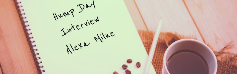 Hump Day Interview, RJ Scott, Gay Romance, MM Romance, Alexa Milne
