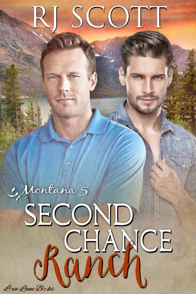 Second Chance Ranch Montana 5 Ranch Romance Coming Soon RJ Scott MM Romance Author
