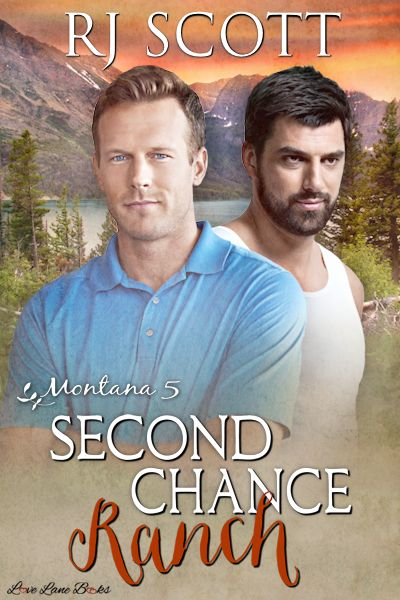 Second Chance Ranch - Montana 5 RJ Scott MM romance Author Gay