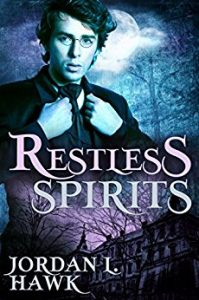 Restless Spirits, Jordan L Hawk, Gay Romance