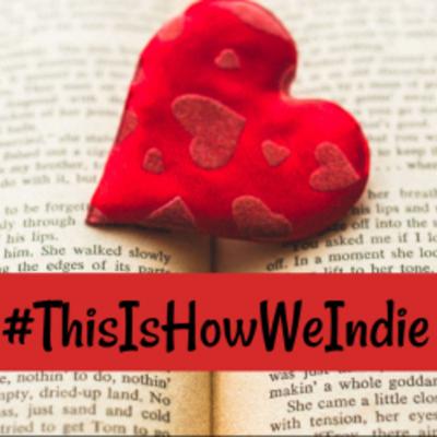 #ThisIsHowWeIndie