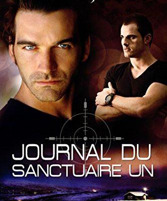 Journal Du Sanctuaire Un (Le Sanctuaire t. 6)