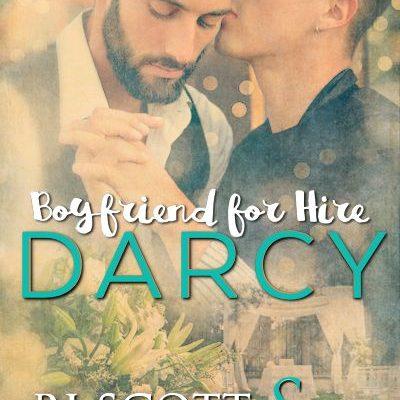 Darcy Boyfriend for Hire 1 Fake Boyfriend Romance Coming Soon RJ Scott MM Romance Author