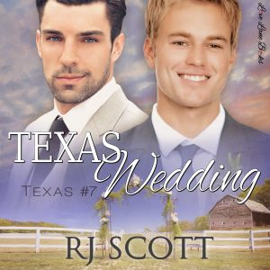 Texas 07 Wedding, RJ Scott, Audio Book, MM Romance