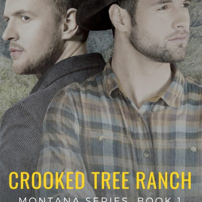 Crooked Tree Ranch (Montana #1) – SALE