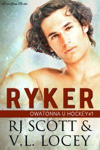 Ryker, Owatonna U Hockey, Gay Romance, MM Romance, RJ Scott, V.L. Locey