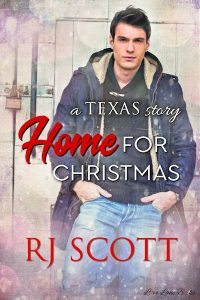 Home For Christmas, Texas Series, RJ Scott Gay MM Romance Author