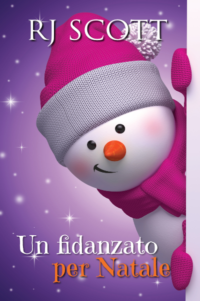 Un fidanzato per Natale RJ Scott USA Today Bestselling Author of LGBT MM Romance