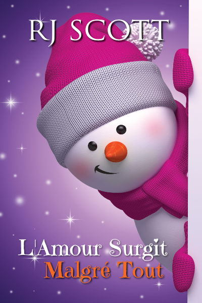 L'Amour Surgit Malgré Tout RJ Scott USA Today Bestselling Author of LGBT MM Romance