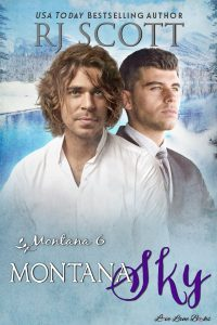 Montana 6 Montana Sky Bestselling MM Romance Author RJ Scott