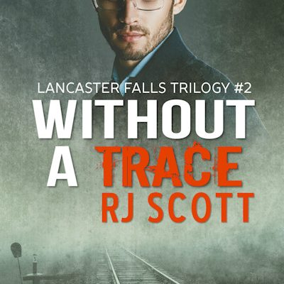 Without A Trace (Lancaster Falls #2) – Release Information
