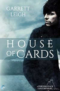House Of Cards, Garrett Leigh, MM Romance