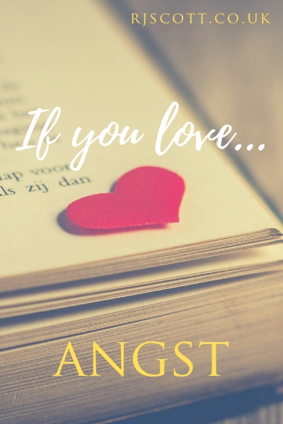 Angst, RJ Scott, MM Romance, Gay Romance, Theme Week