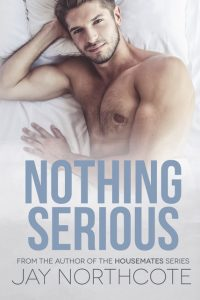 Nothing Serious, Jay Northcote, MM Romance