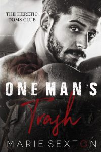 Marie Sexton, One Man's Trash, MM Romance, Angst