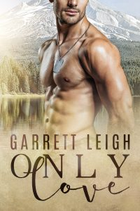 Only Love, Garrett Leigh, Gay Romance, MM Romance