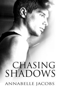 Annabelle Jacobs, Chasing Shadows, Gay Romance, MM Romance
