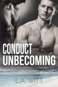 Conduct Unbecoming, LA Witt, Gay Romance, MM Romance