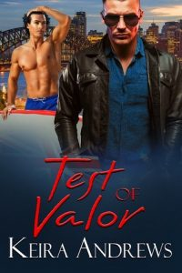 Test Of Valor, Keira Andrews, Gay Romance, MM Romance